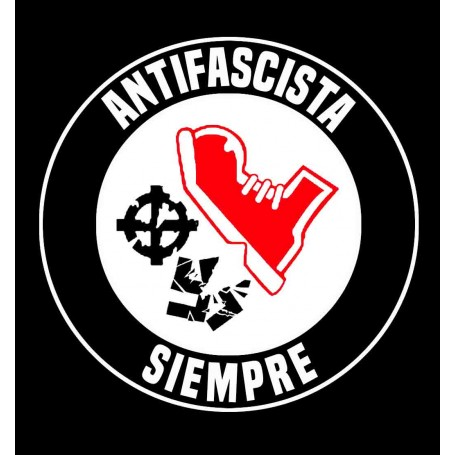 Antifascista siempre