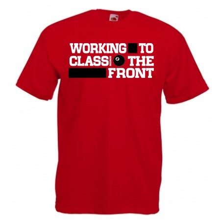 Working Class to the front