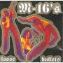 M-16'S - LOOSE BULLETS Lp