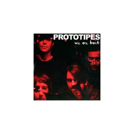 PROTOTIPES - WE ARE BACK Lp