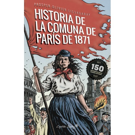 LA HISTORIA DE LA COMUNA DE PARIS DE 1871 libro