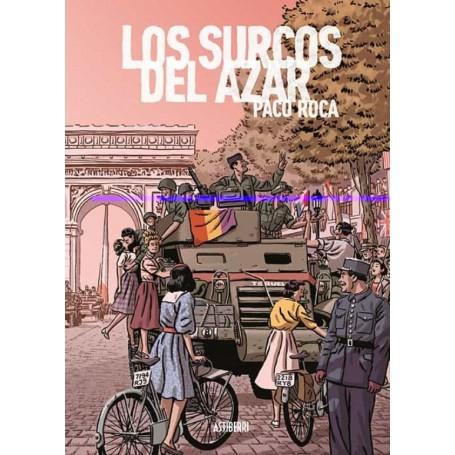 LOS SURCOS DEL AZAR (ED. AMPLIADA)  libro