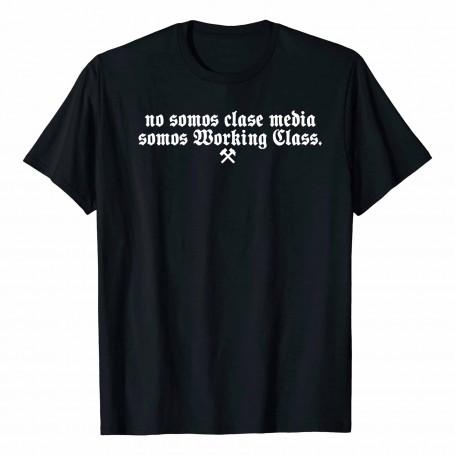 No somos clase media, somos Working Class