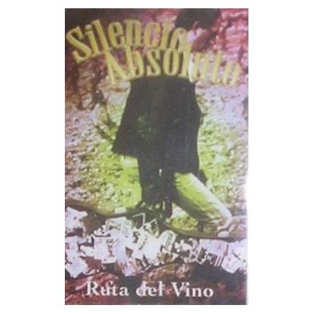 SILENCIO ABSOLUTO ruta del vino CINTA
