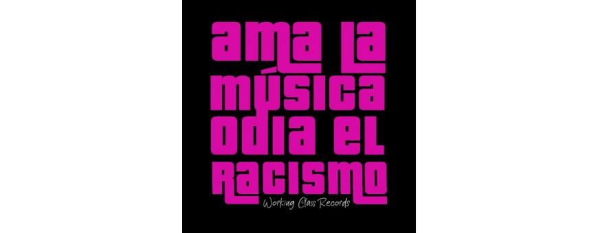 Ama la música, odia el racismo - Working class
